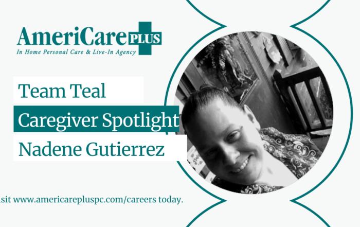 Caregiver Spotlight - Nadene Gutierrez